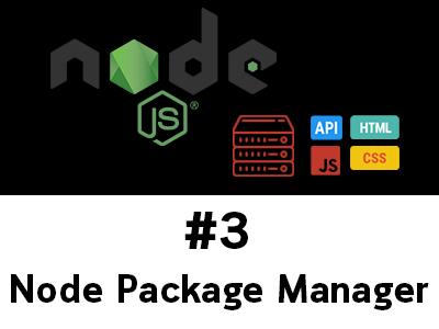 สอน Node.js ตอนที่ 3 รู้จัก npm (Node Package Manager)
