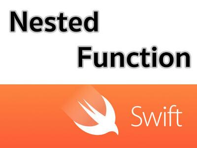 สอน Swift ตอนที่ 5.5 Nested Functions